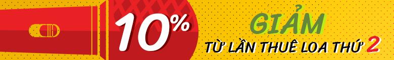 giảm 10% từ lần thuê loa thứ 2